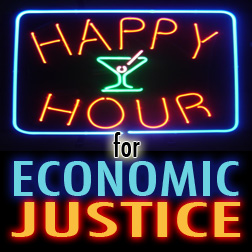 Happy Hour for Economic Justice
